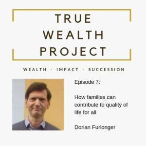 True Wealth Project Podcast - Dorian Furlonger