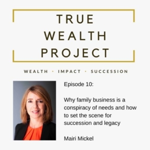 True Wealth Project Podcast - Mairi Mickel